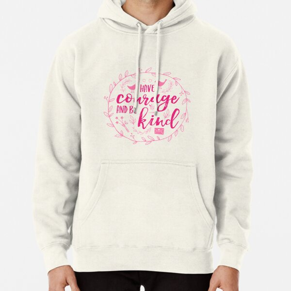 Have Courage and Be Kind Typography Raspberry Pink Pullover Hoodie