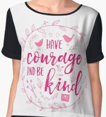 Have Courage and Be Kind Typography Raspberry Pink Women's Chiffon Top