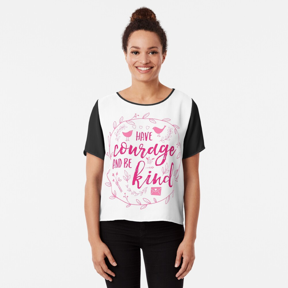 Have Courage and Be Kind Typography Raspberry Pink Chiffon Top