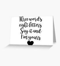 Gossip Girl - Three Words Greeting Card