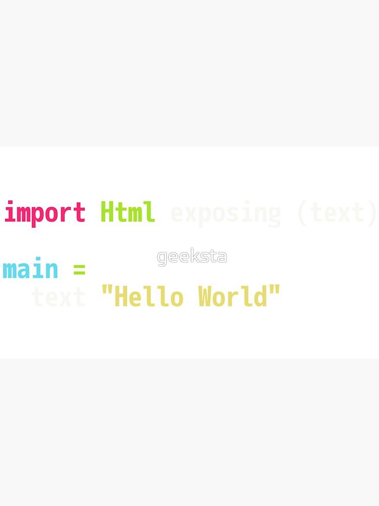 Hello World Elm Code - Dark Syntax Scheme Coder Design by geeksta