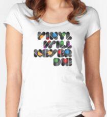 Vinyl will never die Women's Fitted Scoop T-Shirt