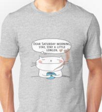 Dear Saturday morning, stay, stay a little longer. / Cat doodle Unisex T-Shirt