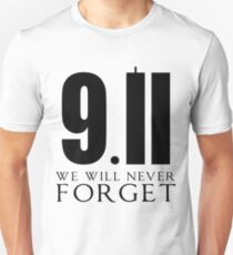911 We Will Never Forget Unisex T-Shirt
