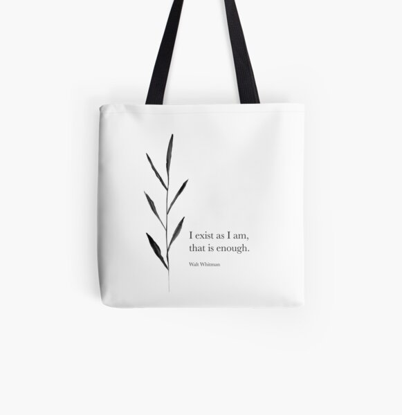 I exist as I am All Over Print Tote Bag
