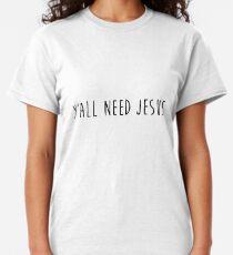Vous avez besoin de Jésus 2.0 T-shirt classique