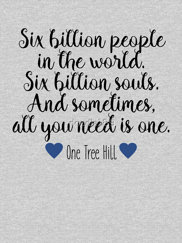 One Tree Hill - Six Billion People by doodle189