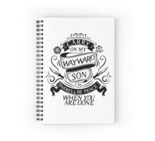 Carry On My Wayward Son Spiral Notebook