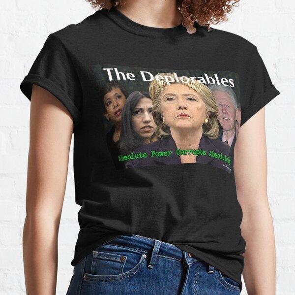 The Deplorables Classic T-Shirt