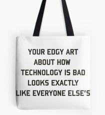 Edgy art Tote Bag