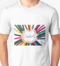 Colouring pencils in circle arrangement with message Creativity Unisex T-Shirt