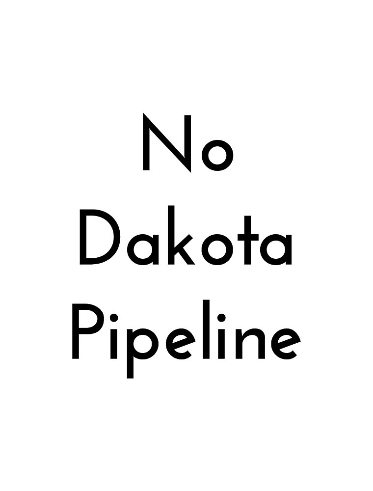 #NoDAPL (No Dakota Access Pipeline) by siickasfriick