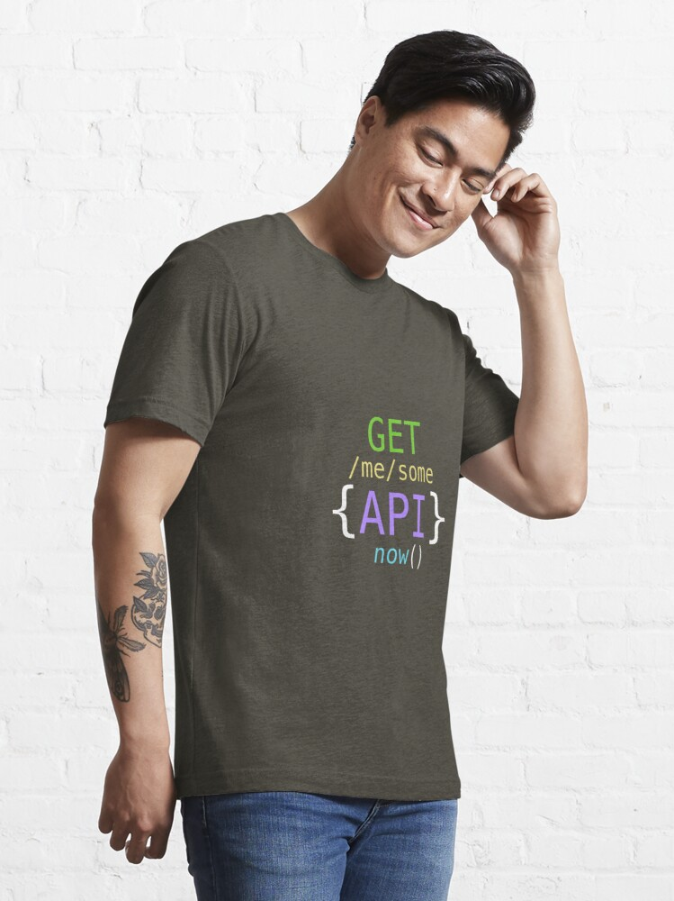 Alternate view of GET me some APIs now Essential T-Shirt