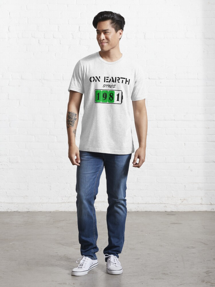 Alternate view of On Earth Since 1981 Essential T-Shirt