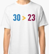 30 > 23 Classic T-Shirt
