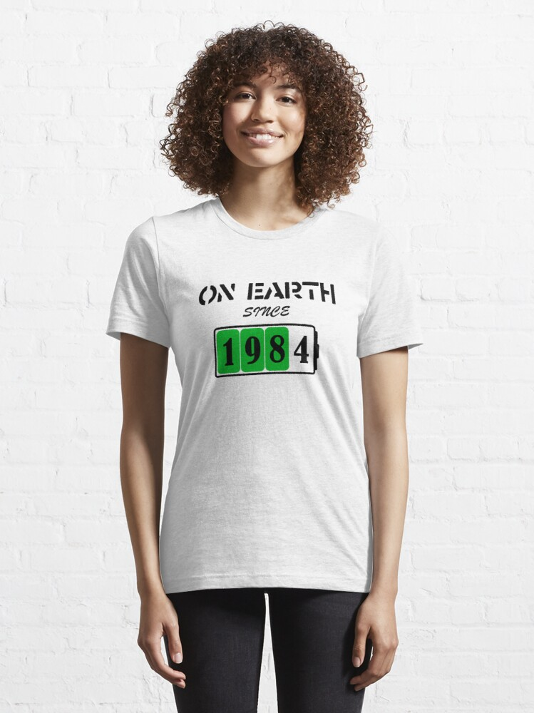 Alternate view of On Earth Since 1984 Essential T-Shirt