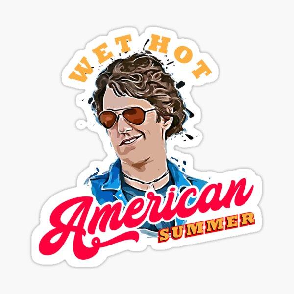 Wet Hot American Summer Sticker