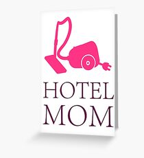 Hotel Mom - Service Crew VRS2 Greeting Card