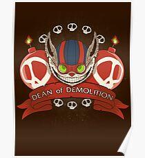 Dean of Demolition. Poster