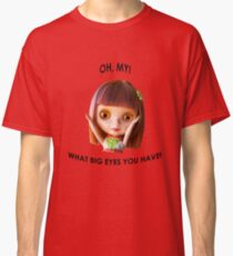 Blythe doll T-shirt:  What Big Eyes You Have! Classic T-Shirt