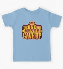 The One Who Never Gave Up Kids Tee