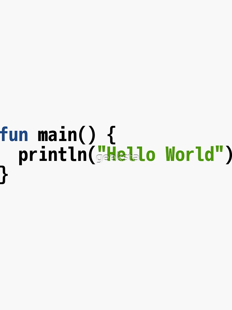 Hello World Kotlin Code - Light Syntax Scheme Coder Design by geeksta