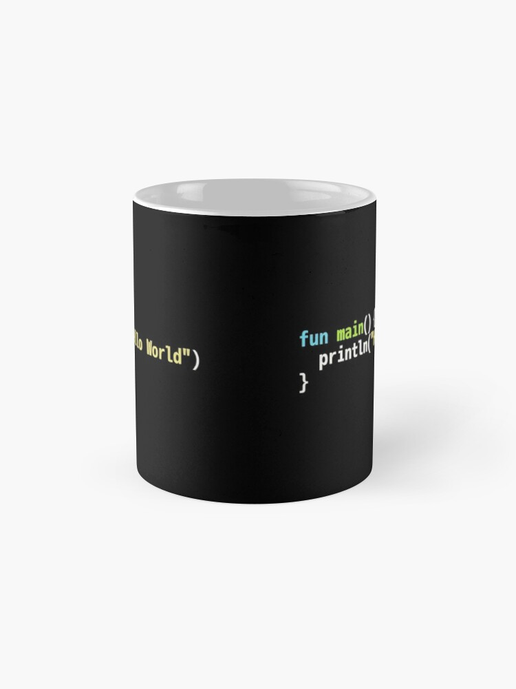 Alternate view of Hello World Kotlin Code - Dark Syntax Scheme Coder Design Mug