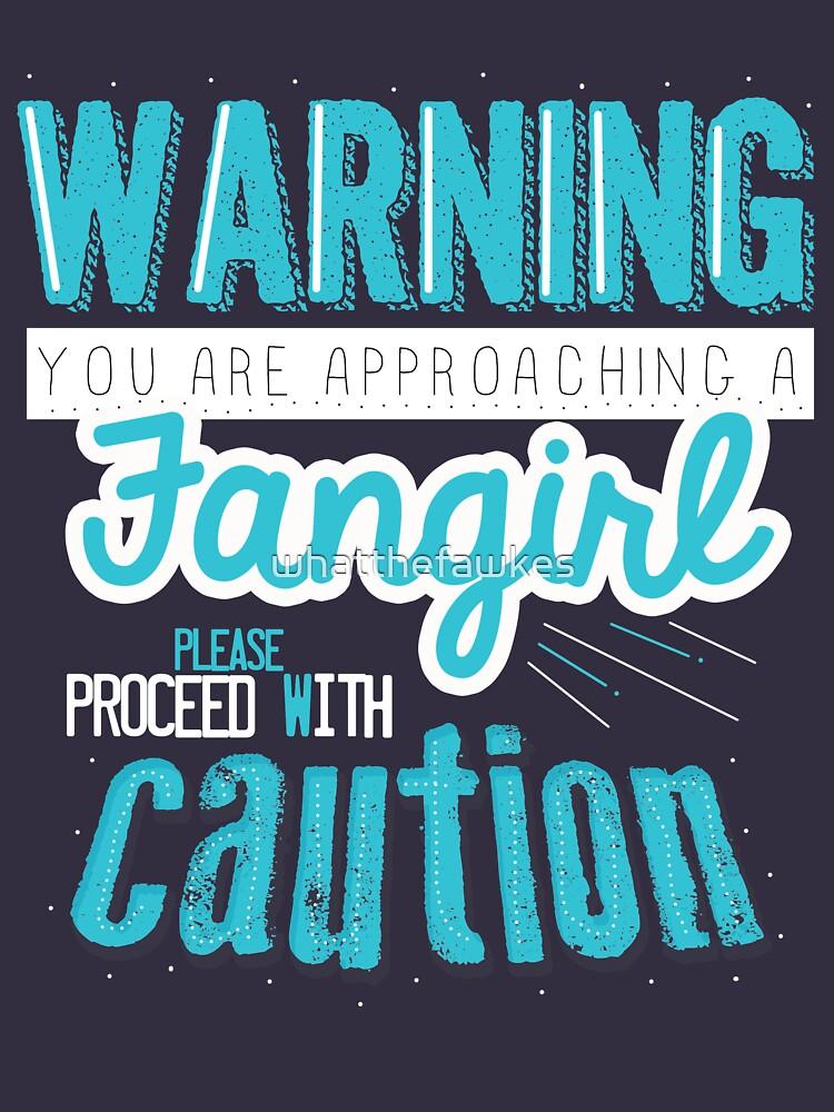Warning, Fangirl Vr. 2 | Unisex T-Shirt