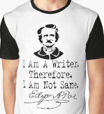 I Am A Writer, Edgar Allen Poe Graphic T-Shirt
