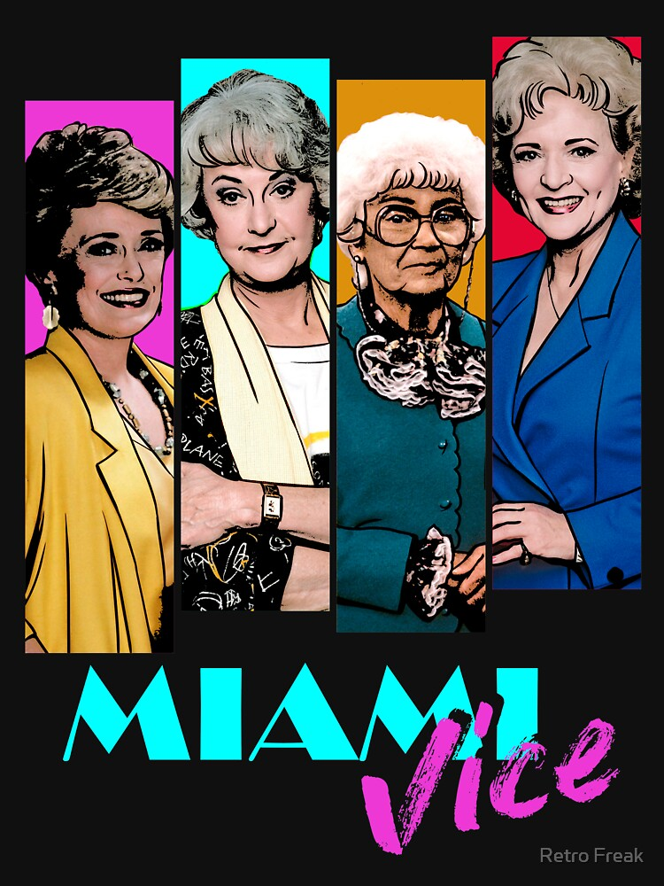 Miami Vice Golden Girls Ladies Tee