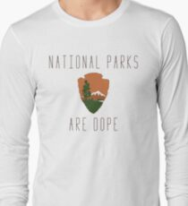 National Parks are Dope Long Sleeve T-Shirt