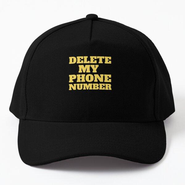 delete my phone number Baseball Cap
