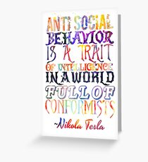 Watercolor-Anti Social Behavior, Nikola Tesla Quote Greeting Card