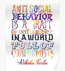Watercolor-Anti Social Behavior, Nikola Tesla Quote Poster