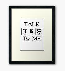 Talk Nerdy To Me, Greek Style Framed Print