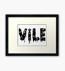 Vile Framed Print