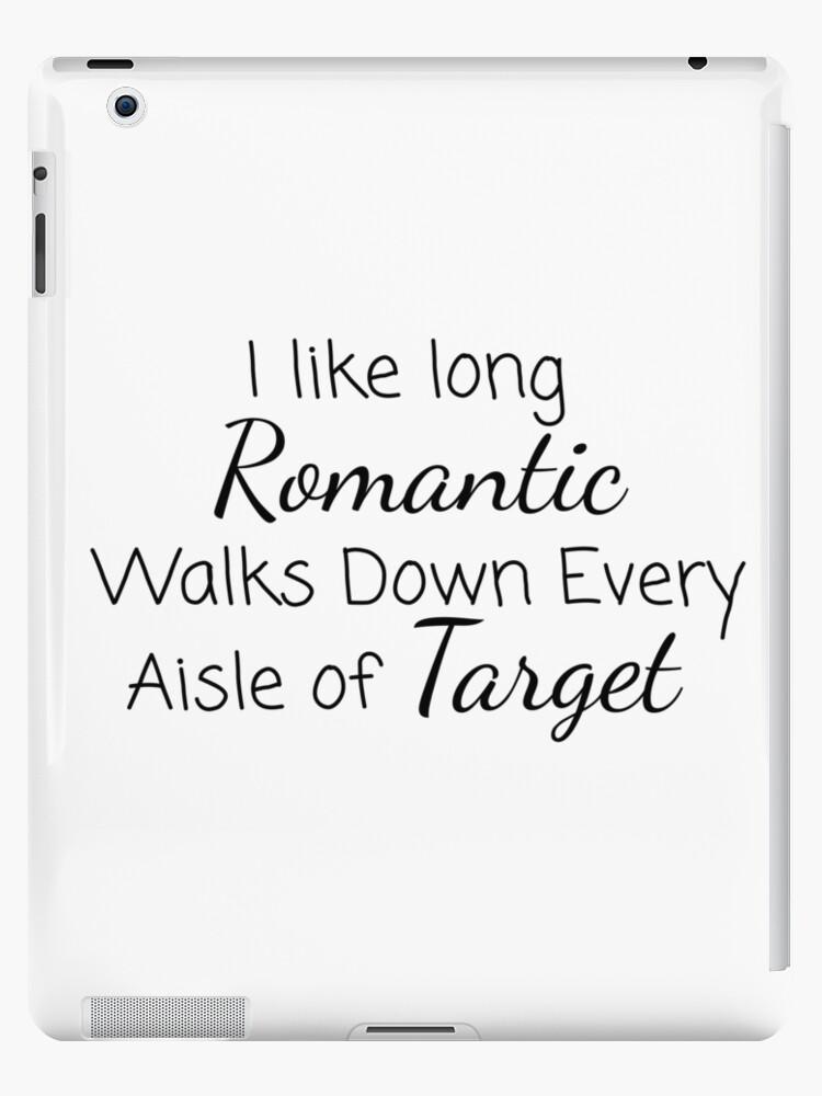 69a27f2f I Like Long, Romantic Walks Down Every Aisle of Target