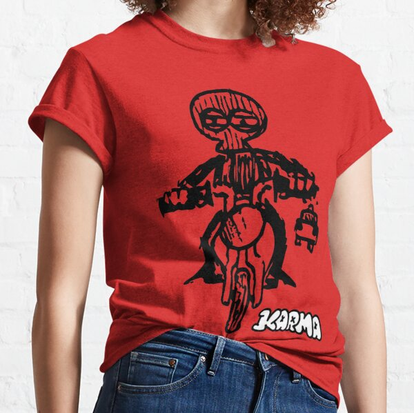 "Karma ""Fahrt schnell""-Design Classic T-Shirt"