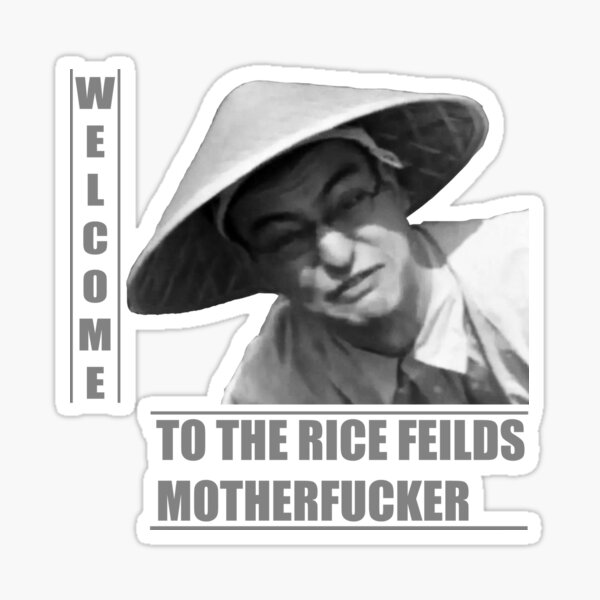 WELCOME TO THE RICE FIELDS Sticker