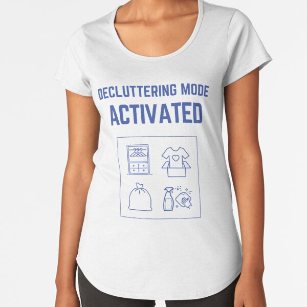 Decluttering Mode Activated T-Shirt in Donation Box Premium Scoop T-Shirt