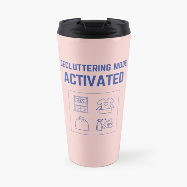 Decluttering Mode Activated T-Shirt in Donation Box Travel Mug