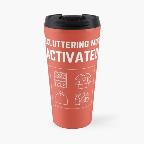 Decluttering Mode Activated T-Shirt in Donation Box WHITE Lettering Travel Mug