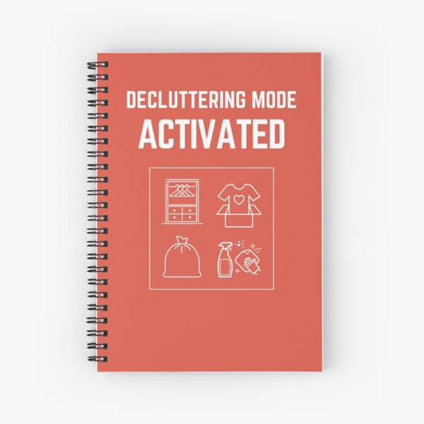 Decluttering Mode Activated T-Shirt in Donation Box WHITE Lettering Spiral Notebook