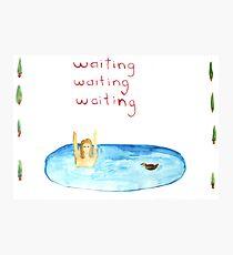Waiting Waiting Waiting Photographic Print