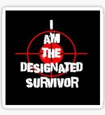 I am the Designated Survivor White Sticker