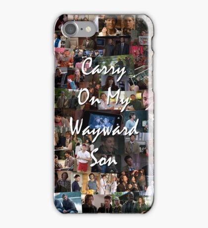 Carry On My Wayward Son  iPhone Case/Skin