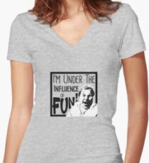I'm Under the Influence....of Fun! Women's Fitted V-Neck T-Shirt