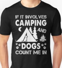 I Love Camping And Dogs Unisex T-Shirt