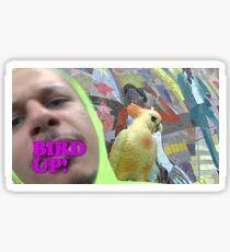 bird up! Sticker