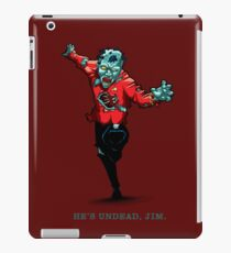 Star Trek - He's UnDead Jim iPad Case/Skin